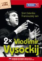 Vladimir Vysockij: Smrt básníka / Francouzský sen - papírová pošetka DVD