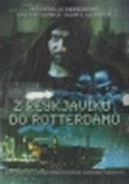 Z Reykjavíku do Rotterdamu - DVD