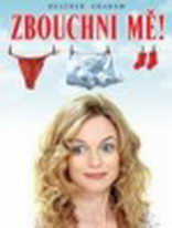 Zbouchni mě! - DVD