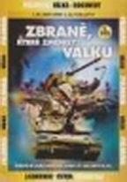 Zbraně, které změnily válku - 3. DVD
