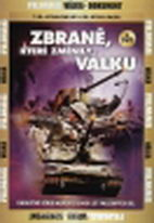 Zbraně, které změnily válku - 4. DVD