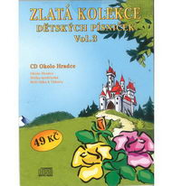 Zlatá kolekce Dětských písniček Vol. 3 - CD