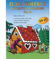 Zlatá kolekce Dětských pohádek Vol. 2 - CD