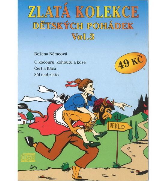 Zlatá kolekce Dětských pohádek Vol. 3 - CD