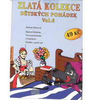 Zlatá kolekce Dětských pohádek Vol. 6 - CD