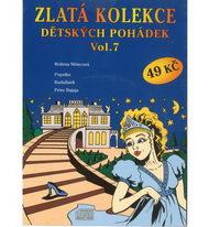 Zlatá kolekce Dětských pohádek Vol. 7 - CD