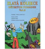 Zlatá kolekce Dětských pohádek Vol. 9 - CD