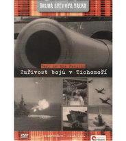 Druhá světová válka - Zuřivost bojů v Tichomoří - DVD