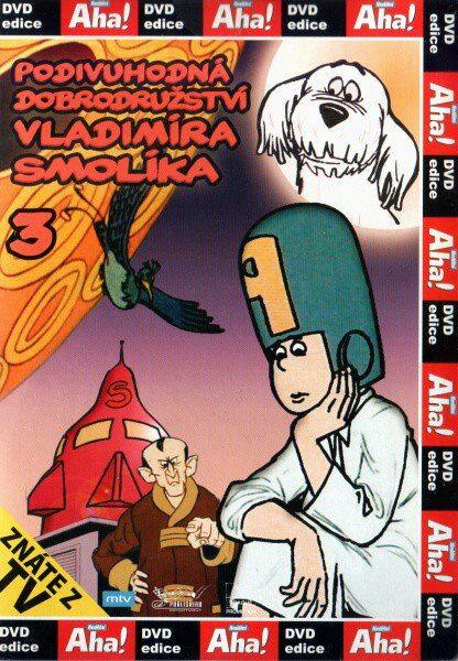 Podivuhodná dobrodružství Vladimíra Smolíka III - DVD