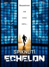 Spiknutí Echelon - DVD