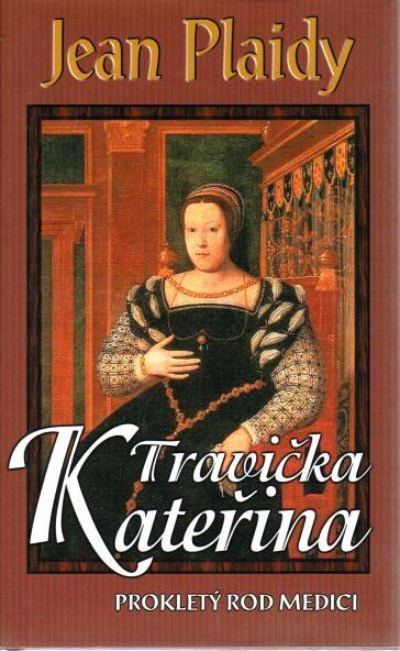 Travička Kateřina - Jean Plaidy - bazarové zboží