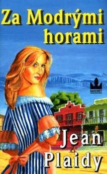 Jean Plaidy: Za Modrými horami
