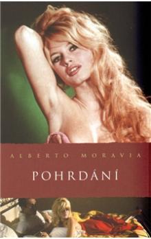 Alberto Moravia: Pohrdání - bazarové zboží