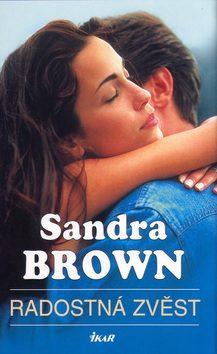 Radostná zvěst - Sandra Brown - bazarové zboží