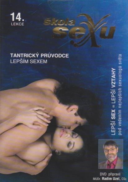 Škola sexu 14 - Tantrický průvodce lepším sexem - DVD