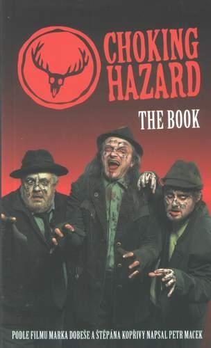 Choking Hazard - The Book