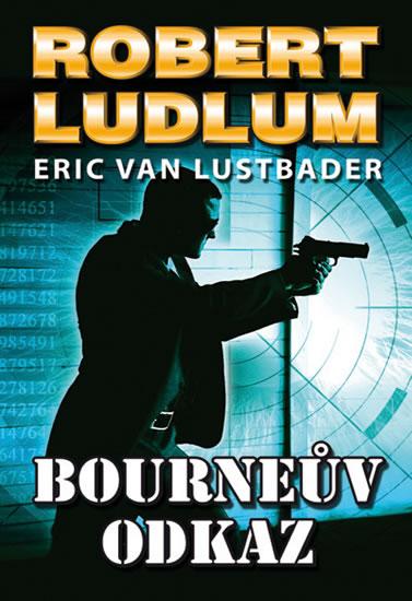 Bourneův odkaz - 2. vydání - Ludlum Robert