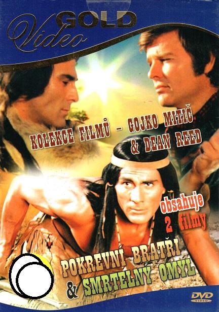 Pokrevní bratři & Smrtelný omyl ( kolekce filmů Gojko Mitič & Dean Reed ) DVD