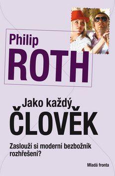 Jako každý člověk - Philip Roth