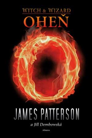 Oheň - čaroděj a čarodějka - James Patterson