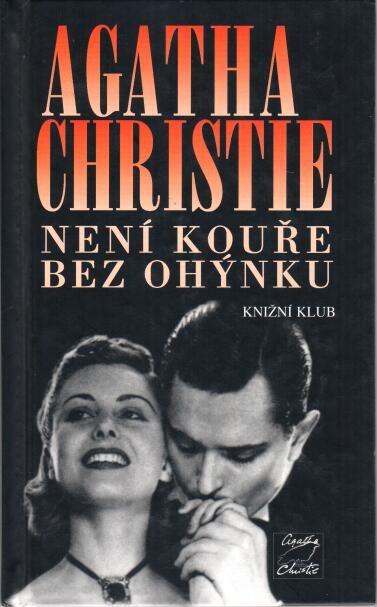 Agatha Christie-Není kouře bez ohýnku(bazarové zboží)