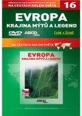 Na cestách kolem světa 16 - Evropa krajina mýtů a legend - DVD