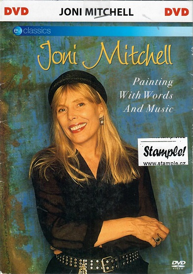 Joni Mitchell - painting with worlds and music - DVD