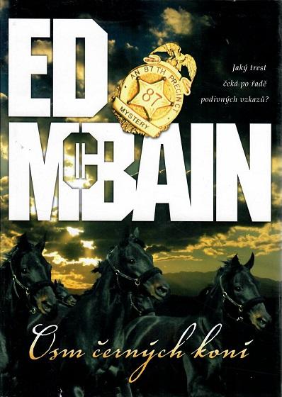 Osm černých koní - ED McBain