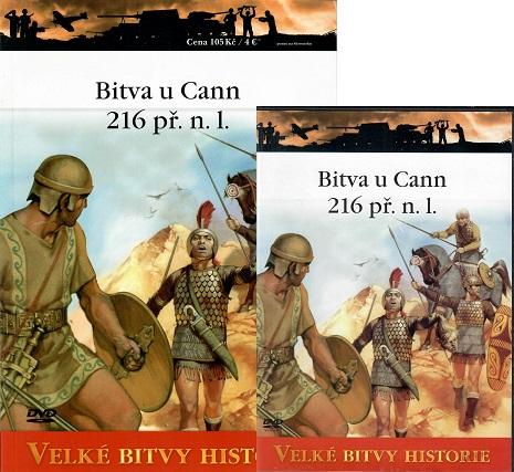 Velké bitvy histirie 54 - Bitva u Cann 216 př. n.l ( časopis + DVD )