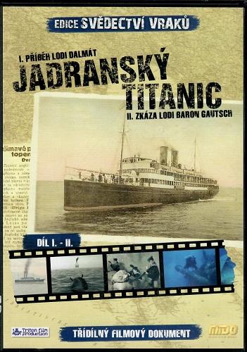 Svědectví vraků - Jadranský Titanic ( slim ) DVD