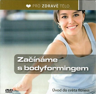 Začínáme s bodyformingem - DVD