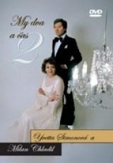 My dva a čas 2 - Yvetta Simonová a Milan Chladil - DVD plast