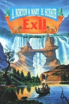 Exil - Svět čarodějnic 6 - A. Norton & Mary H. Schaub