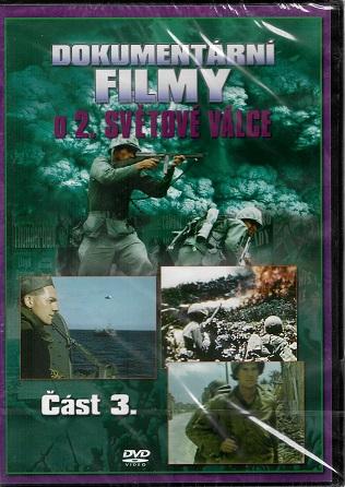 Dokumentární filmy o 2. světové válce: Část 3. ( plast ) DVD