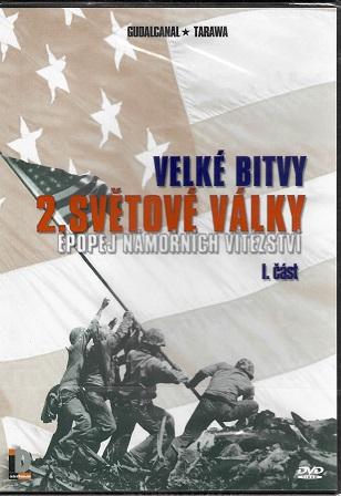 Velké bitvy 2. světové války: Epopej námořních vítězství 1. část ( plast ) DVD