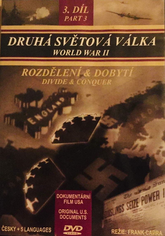Druhá světová válka - 3. díl - Rozdělení & dobytí - DVD /plast/