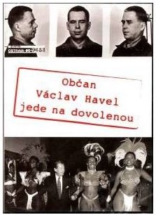 Občan Václav Havel jede na dovolenou - DVD /plast/