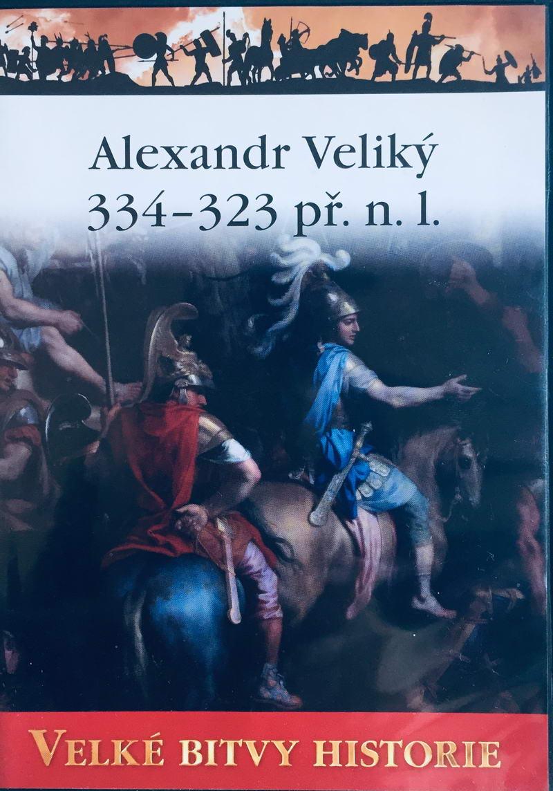 Velké bitvy historie - Alexandr Veliký 334-323 př. n.l. -  DVD /slim/
