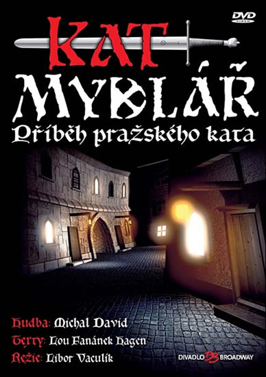 Kat mydlář - Příběh pražského kata - muzikál - DVD /plast/
