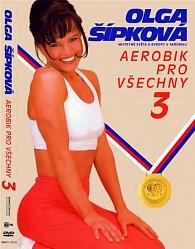 Aerobik pro všechny 3 - Olga Šípková - DVD /plast/