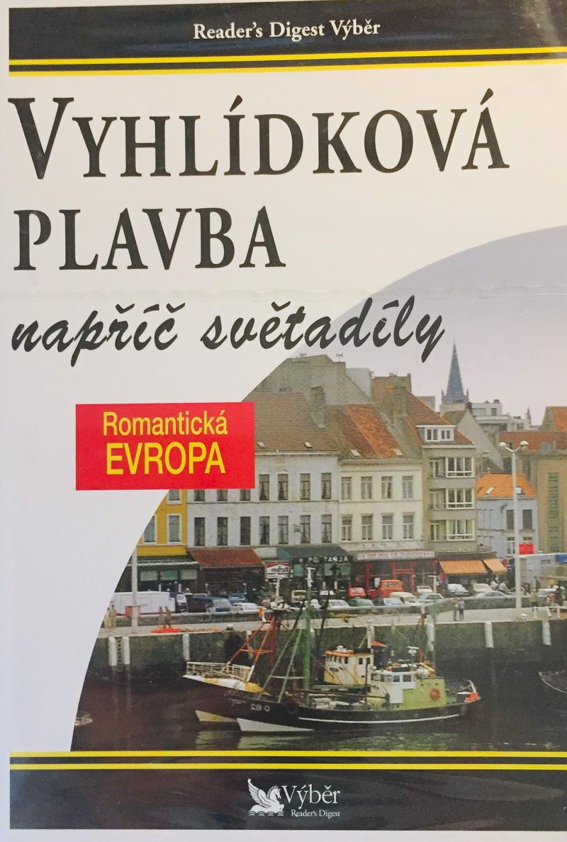 Vyhlídková plavba napříč světadíly - Romantická Evropa - DVD /plast/