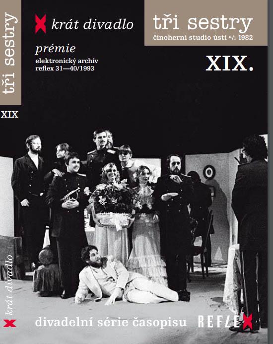 Tři sestry - X - krát divadlo - DVD
