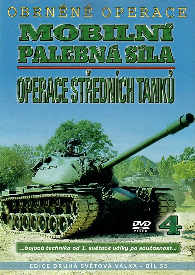 Obrněné operace 4 - Mobilní palební síla(Operace středních tanků) - DVD