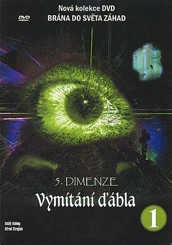 5. dimenze - 1. DVD - Vymítání ďábla