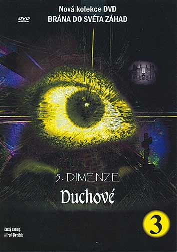 5. dimenze - 3. DVD - Duchové