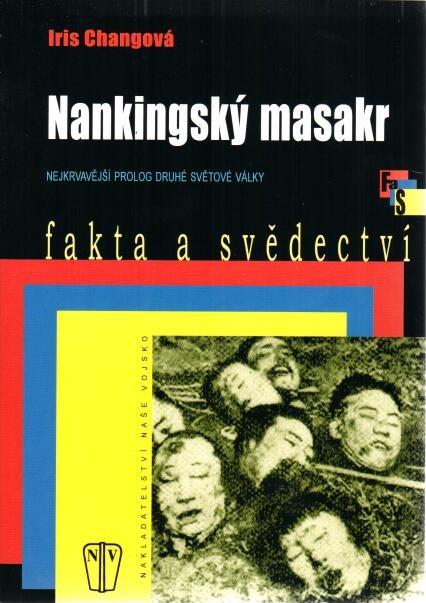 Nankingský masakr - Iris Changová