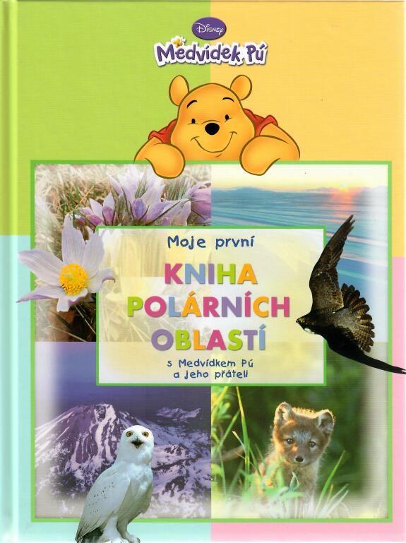 Moje první kniha polárních oblastí - Medvídek Pú