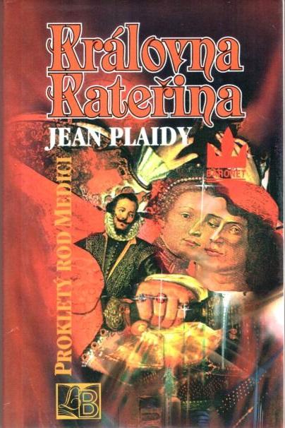 Královna Kateřina - Jean Plaidy - bazarové zboží