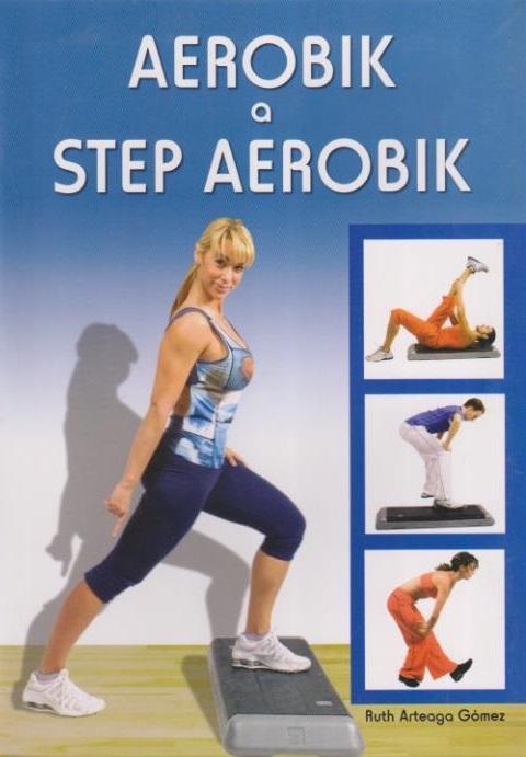 Aerobik a step aerobik - Ruth Arteaga Gómez