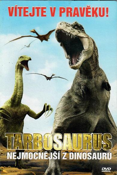 Vítejte v pravěku - Tarbosaurus - nejmocnější z dinosaurů ( pošetka ) - DVD